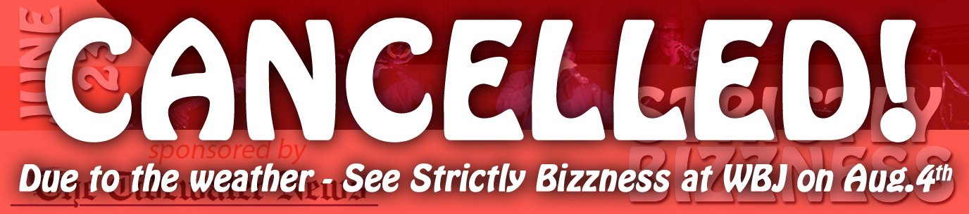 Strictly Bizzness - CANCELLED